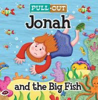Edwards, Josh - Pull-Out Jonah and the Big Fish (Candle Pull Out) - 9781859859988 - V9781859859988