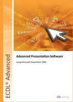 CiA Training Ltd - Ecdl Advanced Syllabus 2.0 Module Am6 Presentation Using Powerpoint 2003 (Ecdl Advanced 20) - 9781860056581 - V9781860056581