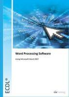 CiA Training Ltd - Ecdl Syllabus 5.0 Module 3 Word Processing Using Word 2007 - 9781860056703 - V9781860056703
