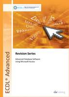 CiA Training Ltd - Ecdl Advanced Syllabus 2.0 Revision Series Module Am5 Database (Cia Revision Series) - 9781860058080 - V9781860058080