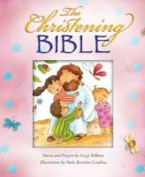 Ribbons, Lizzie - The Christening Bible - 9781860248863 - V9781860248863