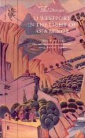 Durcan, Paul - O Westport In The Light Of Asia Minor - 9781860460876 - KOC0003350