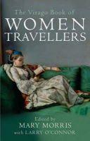 Morris, Mary - The Virago Book of Women Travellers - 9781860492129 - KLN0018882