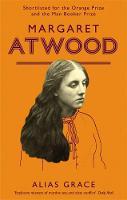 Atwood, Margaret - Alias Grace - 9781860492594 - V9781860492594