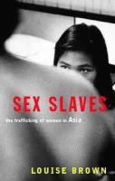 Brown, Louise - Sex Slaves - 9781860499036 - KDK0019593