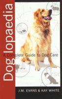 J.M. Evans, Kay White - The Doglopaedia, The - 9781860540745 - KRA0012110