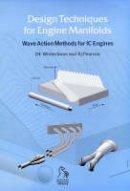 Winterbone, Desmond E.; Pearson, Richard J. - Design Techniques for Engine Manifolds - 9781860581793 - V9781860581793