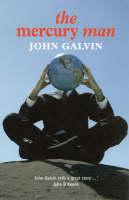 Galvin, John - The Mercury Man - 9781860591723 - KDK0011923