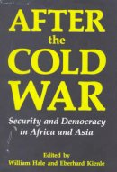 - After the Cold War: Security and Democracy in Africa and Asia (Library of International Relations) - 9781860641367 - V9781860641367