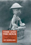 Kerslake, R. T. - Time and the Hour - 9781860641541 - V9781860641541