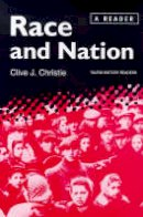 Christie, Clive J. - Race and Nation: A Reader (Tauris History Readers) - 9781860641947 - V9781860641947