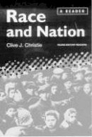 Christie, Clive J. - Race and Nation: A Reader (Race & Nation) - 9781860641954 - V9781860641954