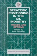 - Strategic Positioning in the Oil Industry: Trends and Options (Emirates Center for Strategic Studies and Research) - 9781860643620 - V9781860643620