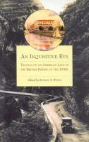 Nowell, Sybil - An Inquisitive Eye: Travels of an American Lady in the British Empire of the1930s - 9781860645242 - V9781860645242