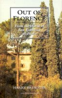 Brewster, Harry - Out of Florence: From the World of San Francesco di Paola - 9781860645433 - V9781860645433