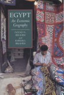 Ibrahim, Fouad N., Ibrahim, Barbara - Egypt: An Economic Geography (International Library of Human Geography) - 9781860645488 - V9781860645488