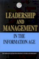 Emirates Center for Strategic Studies & Research - Leadership and Management in the Information Age (Emirates Center for Strategic Studies and Research) - 9781860647765 - V9781860647765