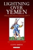 al-Nahrawali, Qutb al-Din - Lightning Over Yemen: A History of the Ottoman Campaign in Yemen, 1569-71 - 9781860648366 - V9781860648366
