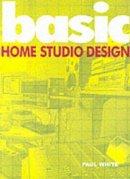 White, Paul - Basic Home Studio Design - 9781860742729 - KKD0001783