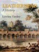Vardey, Edwina - Leatherhead Past - 9781860771897 - V9781860771897
