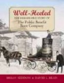 Seddon, Brian, Bean, David - Well-heeled: the Remarkable Story of the Public Benefit Boot Company - 9781860773136 - V9781860773136