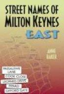 Baker, A. - Street Names of Milton Keynes: East - 9781860774119 - V9781860774119
