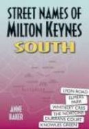 Baker, A. - Street Names of Milton Keynes: South - 9781860774126 - V9781860774126