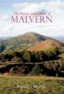 Hurle, Pamela - The Forest and Chase of Malvern - 9781860774409 - V9781860774409