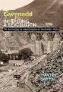 Gwynn, David - Gwynedd: Inheriting a Revolution - 9781860775154 - V9781860775154