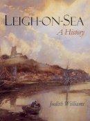 Williams, Judith - Leigh on Sea - 9781860776595 - V9781860776595