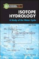 Gat, Joel R. (Weizman Institute of Science) - Isotope Hydrology - 9781860940354 - V9781860940354