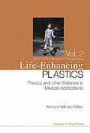 Holmes-Walker, Anthony - Life-Enhancing Plastics - 9781860944628 - V9781860944628