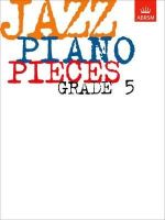 ABRSM - Jazz Piano Pieces, Grade 5 - 9781860960079 - KDK0019365