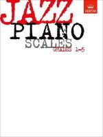 ABRSM - Jazz Piano Scales, Grades 1-5 (Abrsm Exam Pieces) - 9781860960086 - KDK0019361