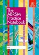 ABRSM - The ABRSM Practice Notebook - 9781860969300 - V9781860969300