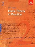 Taylor, Eric - Music Theory in Practice, Grade 2 (Music Theory in Practice (Abrsm)) - 9781860969430 - V9781860969430