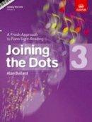 Bullard, Alan - Joining the Dots - 9781860969782 - V9781860969782