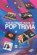 Rowan, Toby, Swern, Philip - The Ultimate Book of Pop Trivia - 9781861054340 - KIN0007941