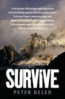 Peter Deleo - Survive: My Fight for Life in the High Sierras - 9781861059024 - KTJ0001196