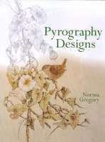 Norma Gregory - Pyrography Designs - 9781861081162 - V9781861081162