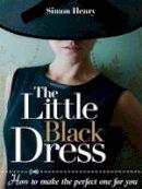 Henry, Simon - The Little Black Dress - 9781861086235 - V9781861086235