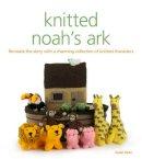 Keen, Sarah - Knitted Noah's Ark - 9781861089151 - V9781861089151