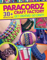 Editors of GMC - Paracordz Craft Factory - 9781861089236 - V9781861089236