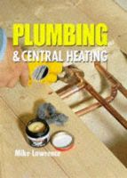 Lawrence, Mike - Plumbing & Central Heating - 9781861261731 - V9781861261731