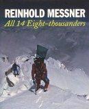 Messner, Reinhold - All 14 Eight-thousanders - 9781861262943 - V9781861262943