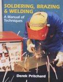 Pritchard, Derek - Soldering, Brazing and Welding - 9781861263919 - V9781861263919