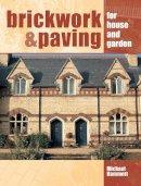 Hammett, Michael - Brickwork & Paving for House and Garden - 9781861266026 - V9781861266026