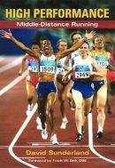 Sunderland, David - High Performance Middle-Distance Running - 9781861267566 - V9781861267566