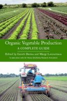 - Organic Vegetable Production: A Complete Guide - 9781861267887 - V9781861267887