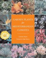 Payne, Graham - Garden Plants for Mediterranean Climates - 9781861268952 - V9781861268952